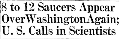 8 To 12  Saucers Appear Over Washington Again; U.S. Calls in Scientists (Heading) - Chester Times 7-29-1952