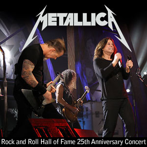 rock garage metallica rock and roll hall of fame 25th anniversary concert. Black Bedroom Furniture Sets. Home Design Ideas