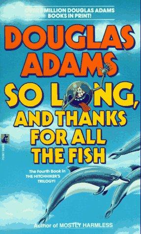 https://i0.wp.com/4.bp.blogspot.com/_QH5XpEY2Azg/TSLzmSjLMhI/AAAAAAAABak/gK4fgmJzTv0/s1600/So+Long+and+Thanks+for+All+the+Fish.jpg?resize=197%2C327