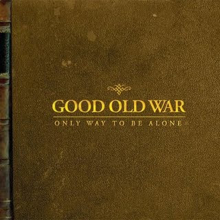 Good Old War is sounding great on vinyl
