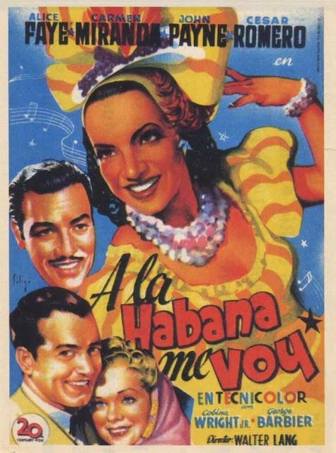 Programa de Cine - A la Habana me Voy - Alice Faye - Carmen Miranda - César Romero