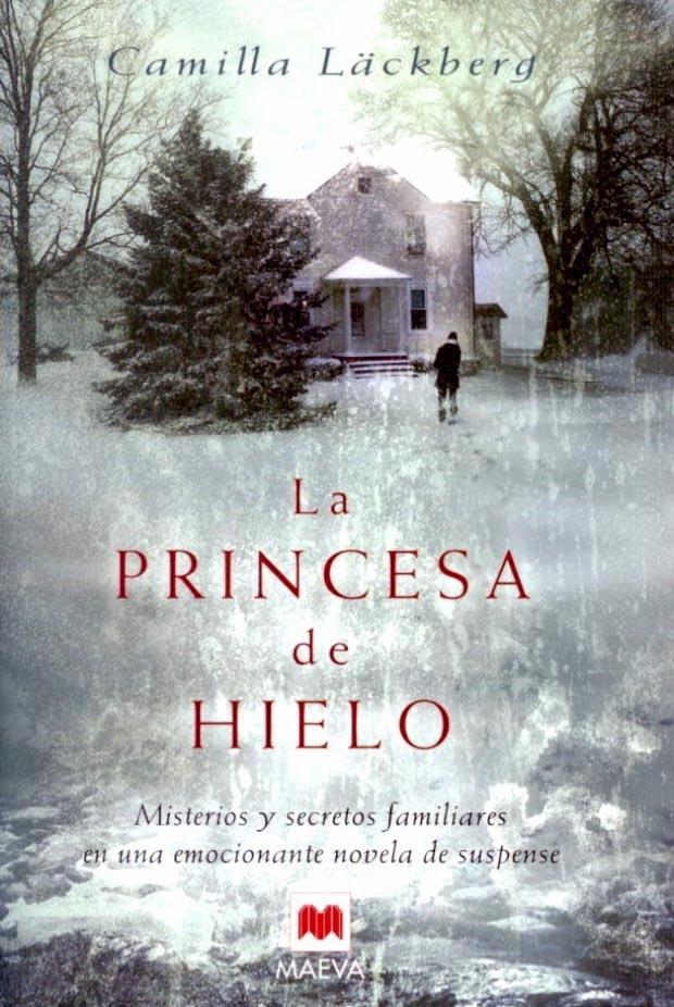 La princesa de hielo - Camilla Läckberg - (Formatos:  DOC | PDF | EPUB | FB2 | LRF | MOBI )
