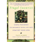 Frugal Luxuries Book I
