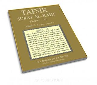 Tafsir Surat Al-Kahf (Chapter – 18)