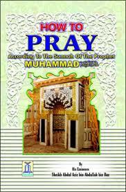 The Description Of The Prophet's Prayer - Abdul-Azeez bin Abdullah bin Baaz
