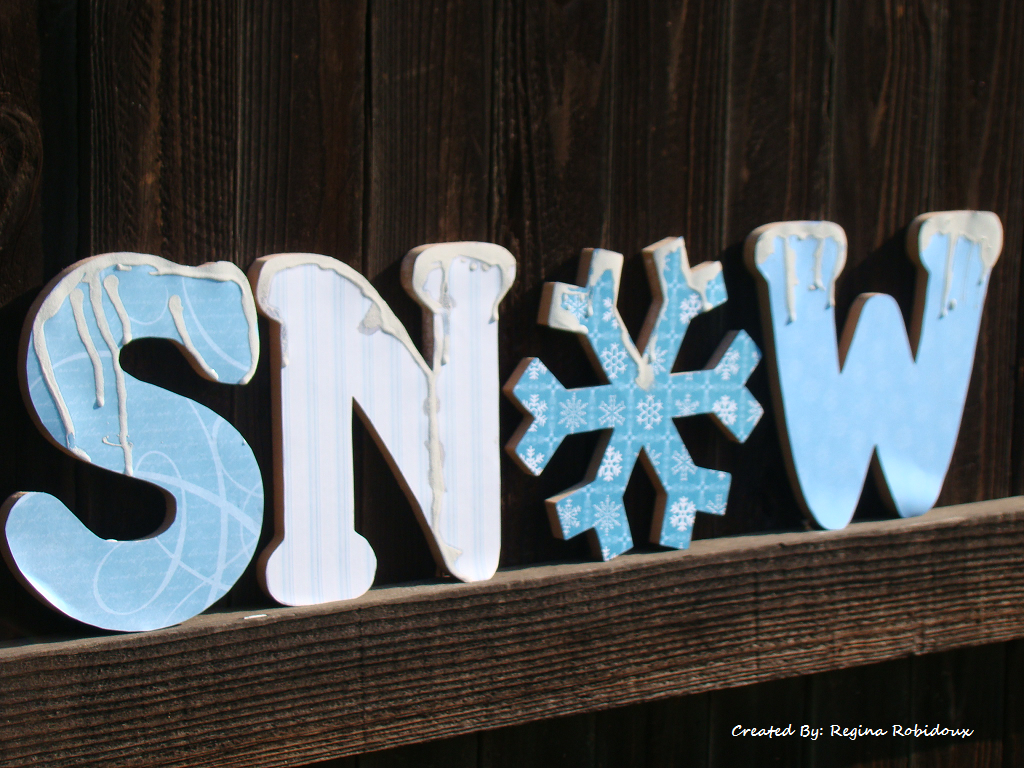 Sincerely Yours Say It With Letters Snow Project