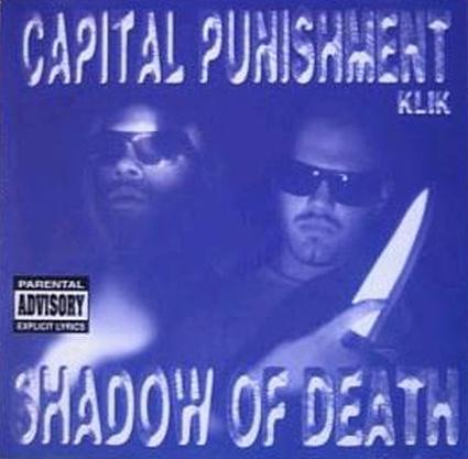 W3Wphis: Capital Punishment Klik - The Shadow Of Death