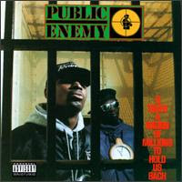 It Takes A Nation of Millions To Hold Us Back, Public Enemy