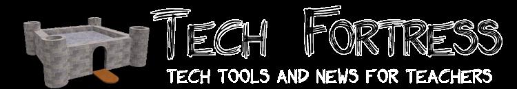 Tech Fortress: Tools for Teachers logo