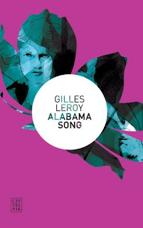 Gilles Leroy. Alabama song.