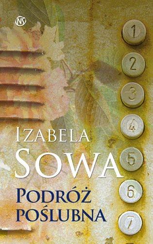 Podróż Poślubna, Izabela Sowa