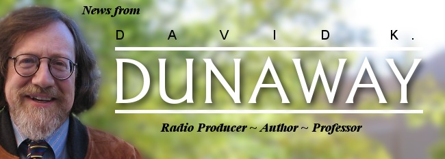 News from David K. Dunaway