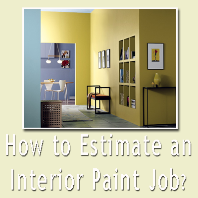 Estimate a painting job - Estimate for painting a house interior ...