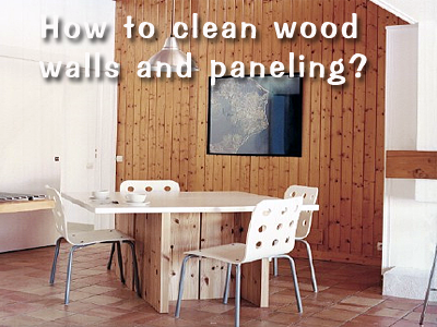Uxwdvs S Blog How To Clean Wood Walls And Paneling