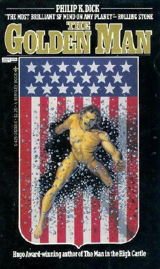 Philip K Dick Golden Man 11