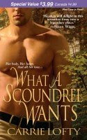 What a Scoundrel Wants by Carrie Lofty