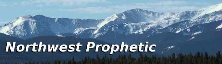 Northwest Prophetic