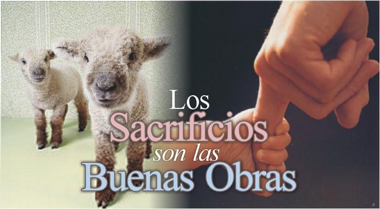 Los sacrificios en el altar significado espiritual