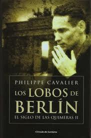 Los Lobos De Berlin – Philippe Cavalier