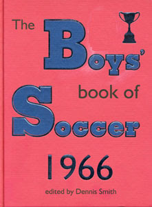 The Boys Book Of Soccer 1966
