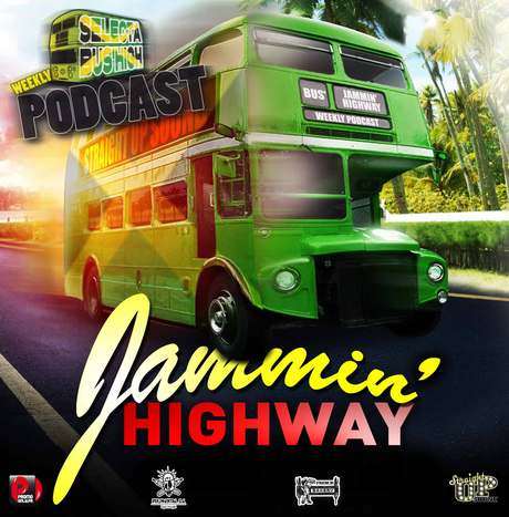 JAMMIN HIGHWAY PODCAST BY DJ BUS'HIGH (STRAIGHT UP SOUND