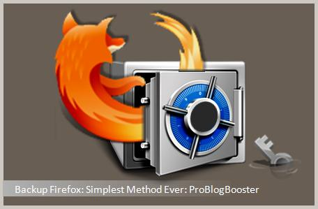 Backup/Restore Firefox Profile Data & Info Quickly