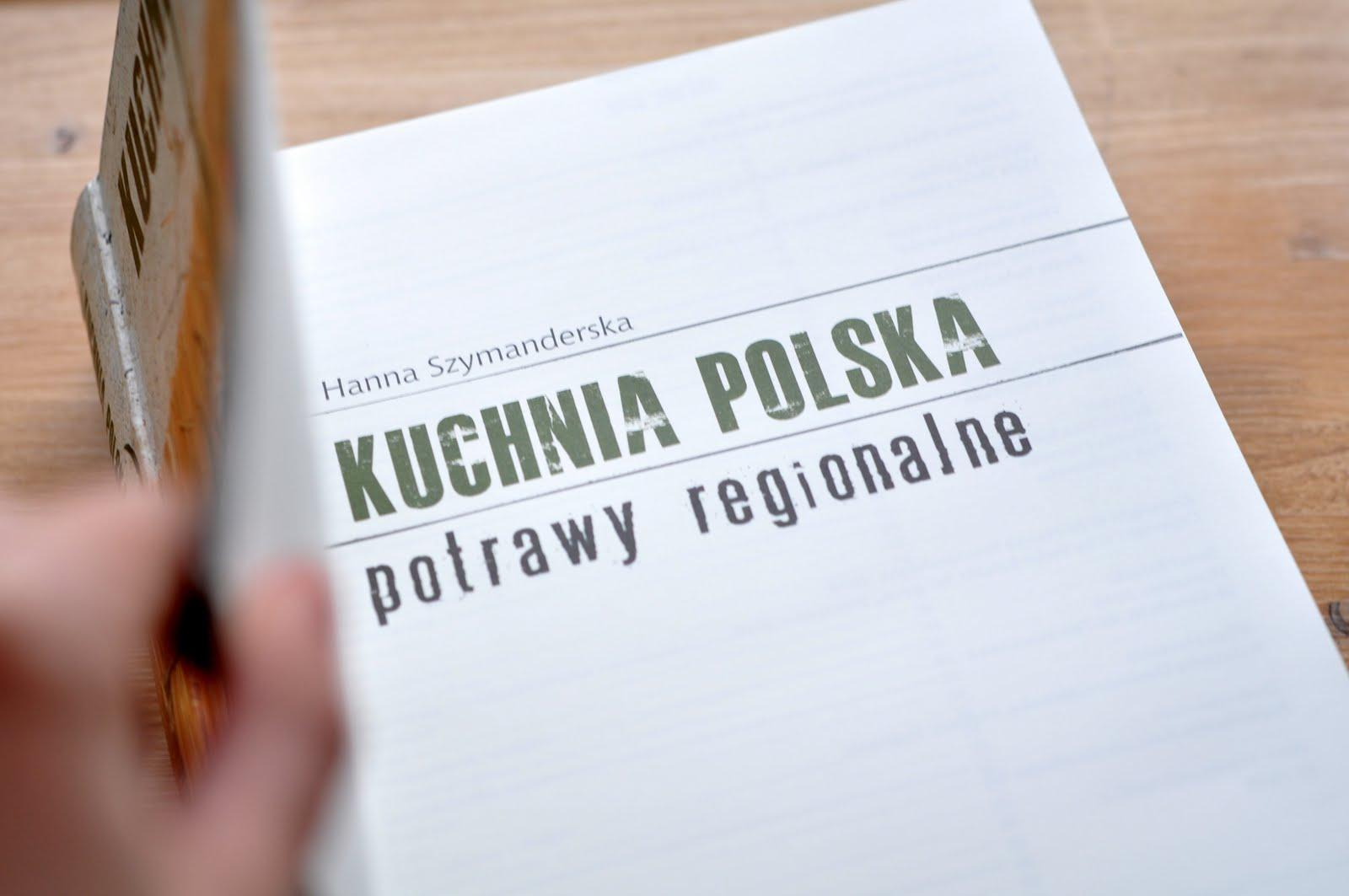 Kuchnia Polska Potrawy Regionalne Kuchnia Agaty