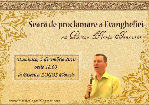 Seara de proclamare a Evangheliei cu Pastor Florin IANOVICI la Biserica LOGOS Ploiesti