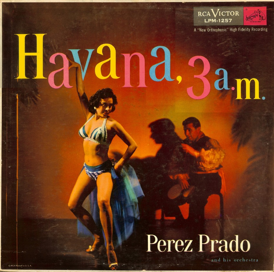 Havana 3 A.M.,Perez Prado