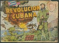 """A cover for """"Album de la Revolucion Cubana."""""""