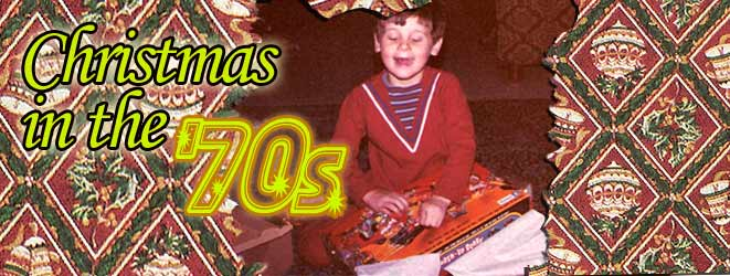 Christmas In The 1970s The Times The Toys The Polyester
