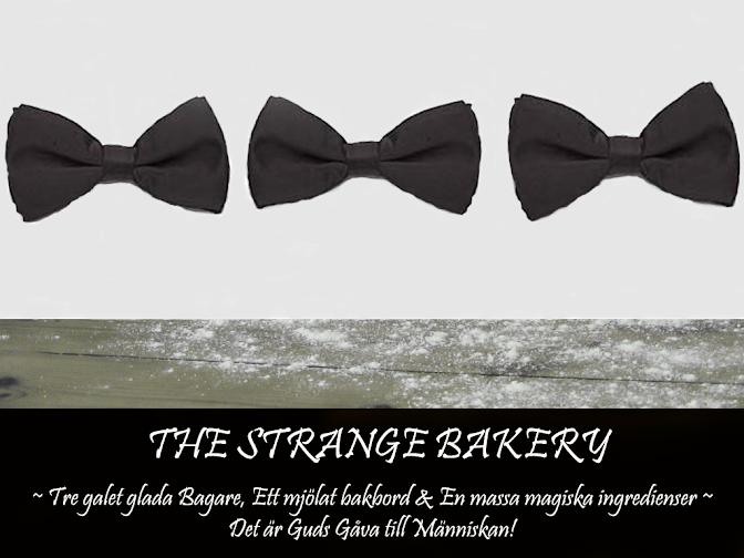 The Strange Bakery