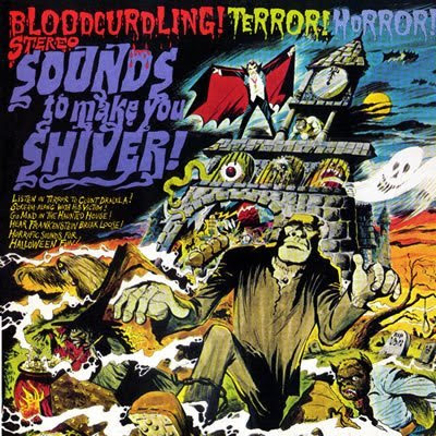 The Haunted Closet: Sounds To Make You Shiver! (1974