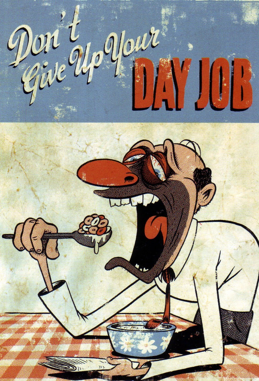 english idioms sayings and expressions don t give up the day job don t give up the day job 20372