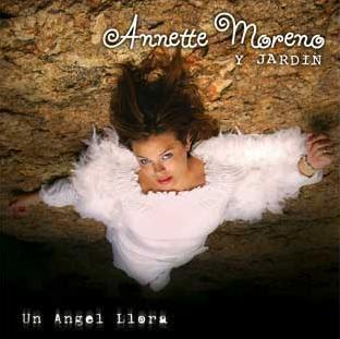 Annette moreno un angel llora lordboo 39 s blog for Annette moreno y jardin guardian de mi corazon
