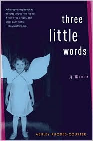 Three Little Words, by Ashley Rhodes-Courter