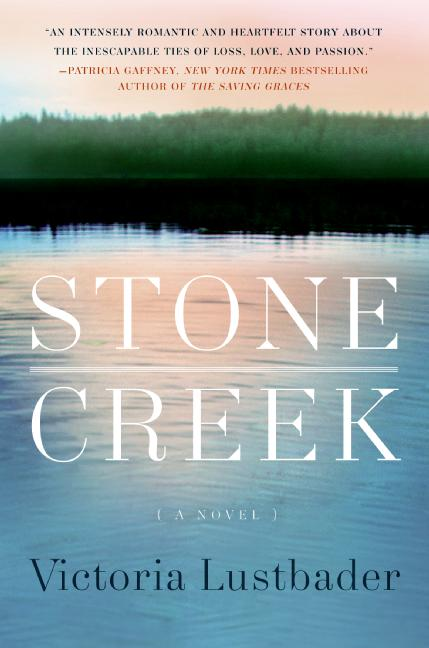 Stone Creek, by Victoria Lustbader