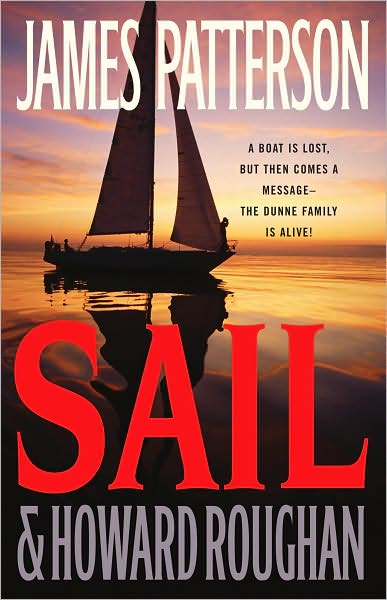 Sail, by James Patterson & Howard Roughan