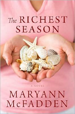 The Richest Season, by Maryann McFadden