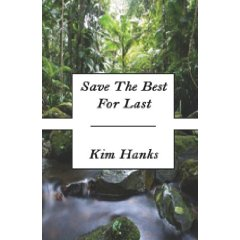 Author Spotlight: Kim Hanks, author of Save the Best for Last
