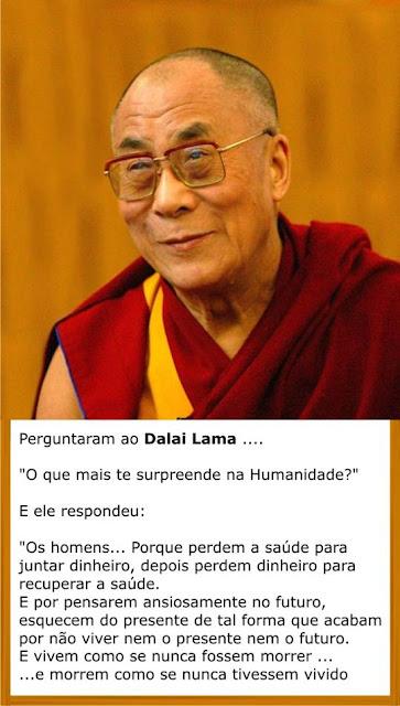 Dalai Lama explica como os seres humanos desperdiçam a própria vida. Vida minimalista