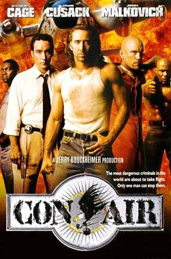 My Favorite Movie Quote 23 Favorite Quote From Con Air Movie