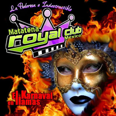 Royal Club - El Karnaval En Llamas (2011) (Disco Oficial)