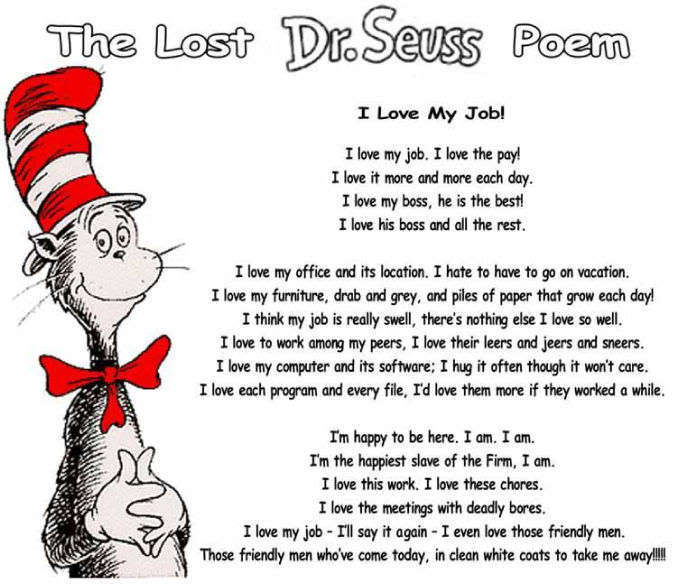 Glory Days The Lost Dr Seuss Poem I Love My Job I Do I