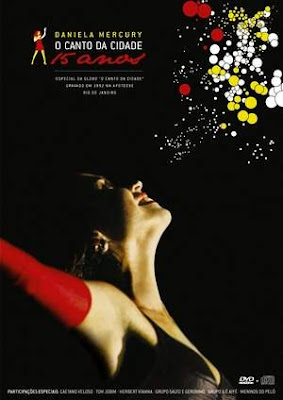 Daniela+Mercury+ +O+Canto+da+Cidade+ +15+Anos Download Daniela Mercury   O Canto da Cidade: 15 Anos   DVDRip Download Filmes Grátis