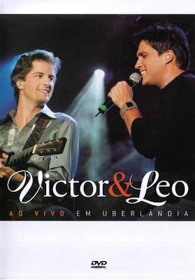 Victor+e+L%C3%A9o+ +Ao+Vivo+em+Uberl%C3%A2ndia Download Victor e Léo   Ao Vivo em Uberlândia   DVDRip Download Filmes Grátis