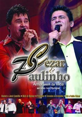 Cezar e Paulinho - Amor Além da Vida Ao Vivo no Olympia - DVDRip