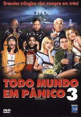 Todo Mundo em Pânico 3 - DVDRip Dual Áudio
