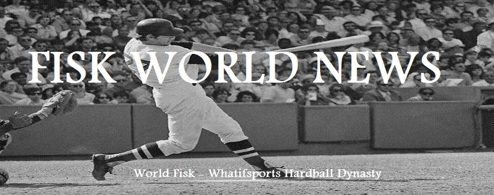 Hardball Dynasty-Fisk World