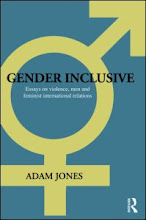 """Gender Inclusive: Essays on Violence, Men, and Feminist International Relations"""